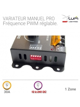 Variateur LED 30A manuel forte puissance